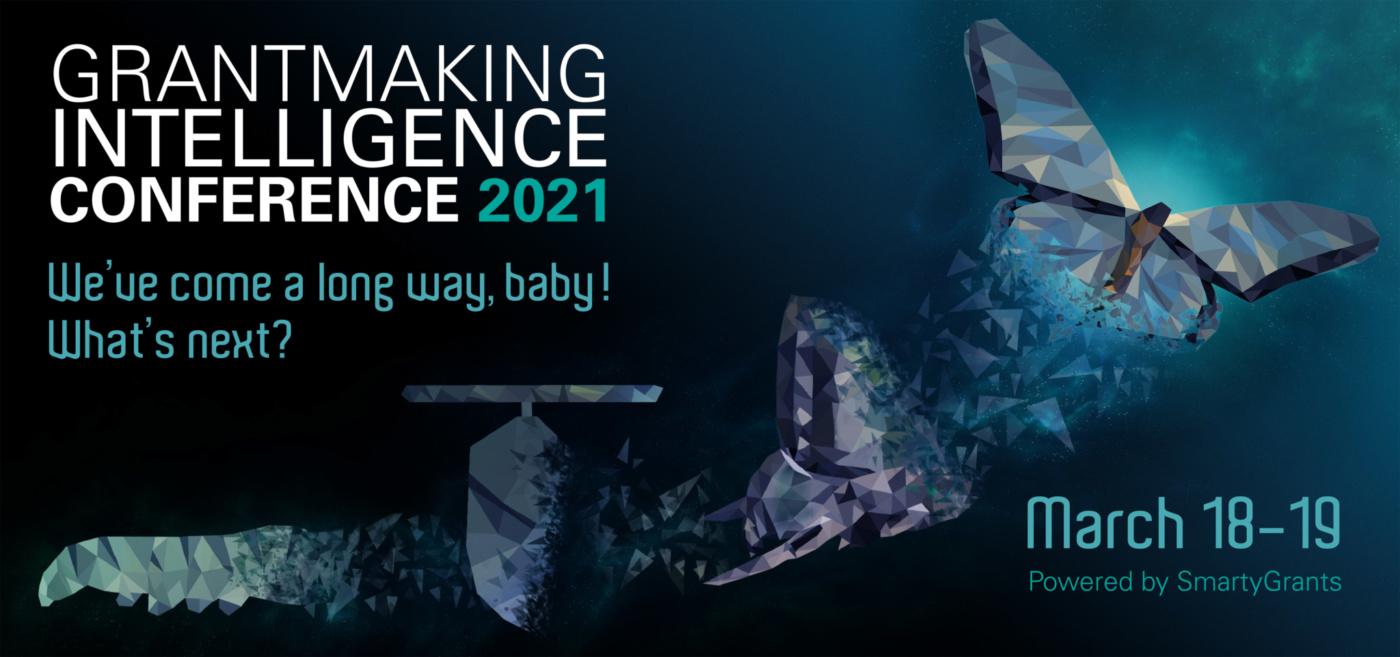 GRANTMAKING INTELLIGENCE CONFERENCE 2021 1